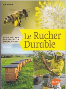 Le rucher durable, Jean Riondet